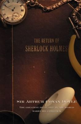 The Return of Sherlock Holmes - Sherlock Holmes 6 (Paperback)