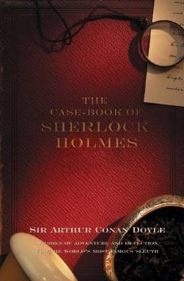 The Case-Book Of Sherlock Holmes - Sherlock Holmes 9 (Paperback)