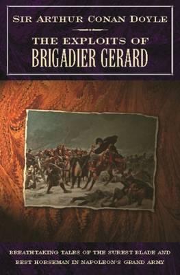 Exploits of Brigadier Gerard (Paperback)