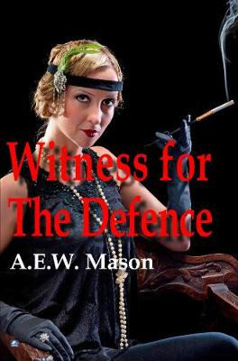 The Witness For The Defence (Paperback)