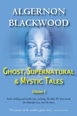 Ghost, Supernatural & Mystic Tales Vol 3 (Paperback)
