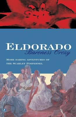 Eldorado - Scarlet Pimpernel 4 (Paperback)