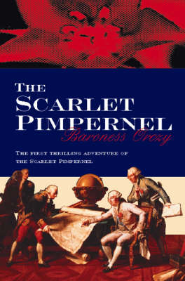 The Scarlet Pimpernel (Paperback)