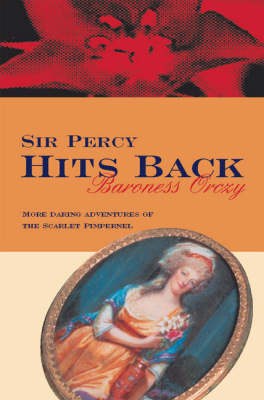 Sir Percy Hits Back (Paperback)