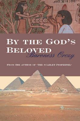 By the Gods Beloved (Paperback)