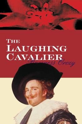 The Laughing Cavalier (Paperback)