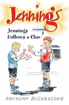 Jennings Follows A Clue - Jennings 2 (Paperback)
