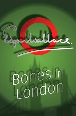 Bones In London - Lieutenant Bones 3 (Paperback)