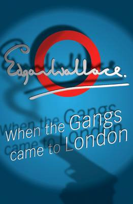 When The Gangs Came To London (Paperback)