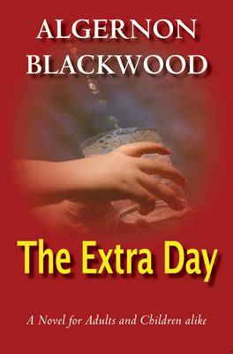 The Extra Day (Paperback)
