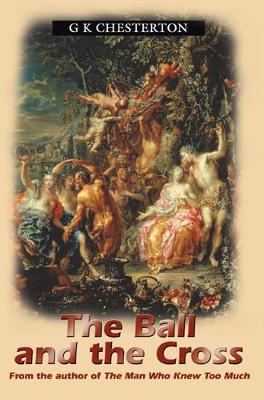 The Ball And The Cross (Paperback)