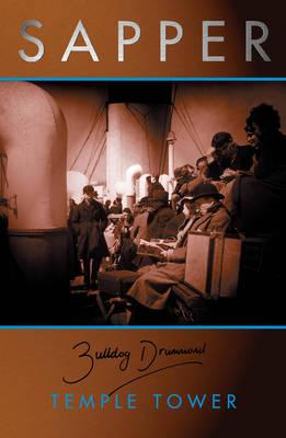 Temple Tower - Bulldog Drummond 6 (Paperback)