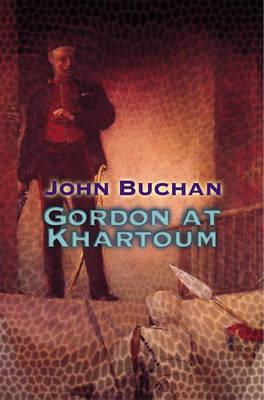 Gordon At Khartoum (Paperback)