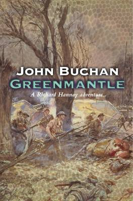 Greenmantle - Richard Hannay 2 (Paperback)