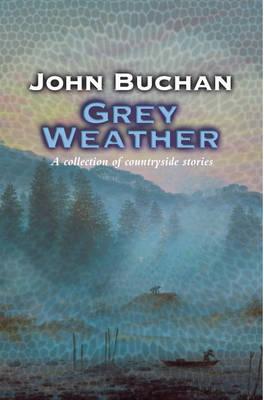 Grey Weather: Moorland Tales of My Own People' (Paperback)
