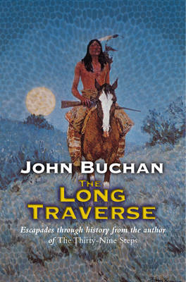 The Long Traverse: Lake of Gold (Paperback)