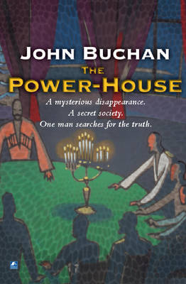 The Power-House - Edward Leithen 1 (Paperback)