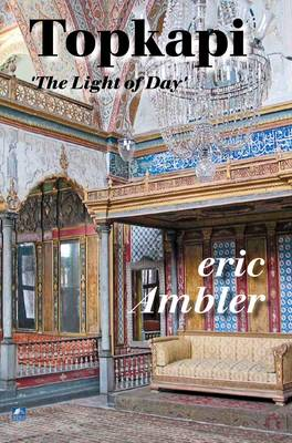 Topkapi: The Light of Day (Paperback)