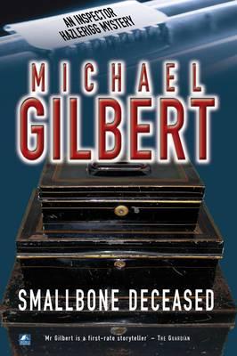 Smallbone Deceased - Inspector Hazlerigg 4 (Paperback)