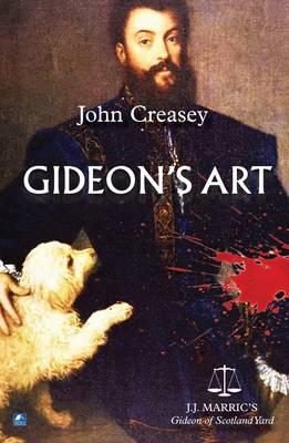 Gideon's Art: (Writing as JJ Marric) - Gideon of Scotland Yard 17 (Paperback)