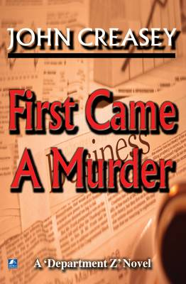 First Came a Murder - Department Z 3 (Paperback)