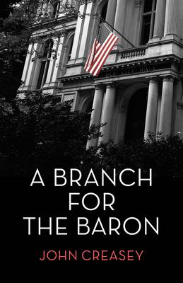 A Branch for the Baron: (Writing as Anthony Morton) - The Baron 33 (Paperback)