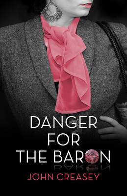 Danger for the Baron: (Writing as Anthony Morton) - The Baron 24 (Paperback)