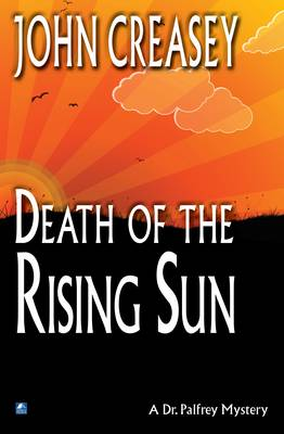 Death in the Rising Sun - Dr. Palfrey 5 (Paperback)