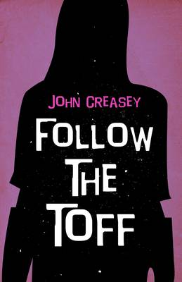 Follow the Toff - The Toff 45 (Paperback)