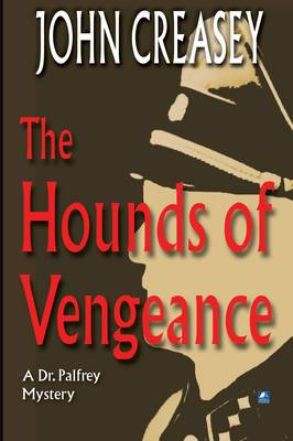 The Hounds of Vengeance - Dr. Palfrey 6 (Paperback)