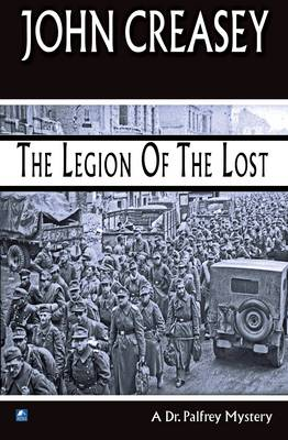 The Legion of the Lost - Dr. Palfrey 2 (Paperback)
