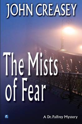 The Mists of Fear - Dr. Palfrey 18 (Paperback)