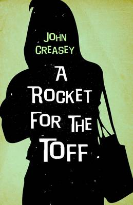 A Rocket for the Toff - The Toff 43 (Paperback)