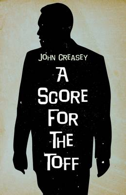 A Score for the Toff - The Toff 33 (Paperback)