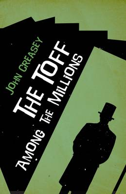The Toff among the Millions - The Toff 11 (Paperback)