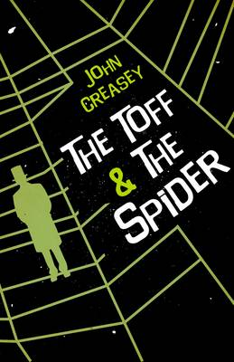 The Toff and the Spider - The Toff 49 (Paperback)