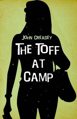 The Toff at Camp - The Toff 31 (Paperback)