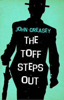 The Toff Steps Out - The Toff 3 (Paperback)