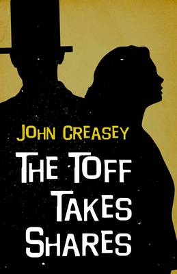 The Toff Takes Shares - The Toff 20 (Paperback)