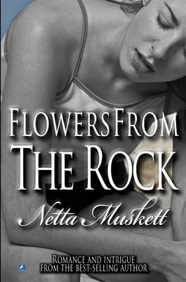 Flowers From The Rock (Paperback)