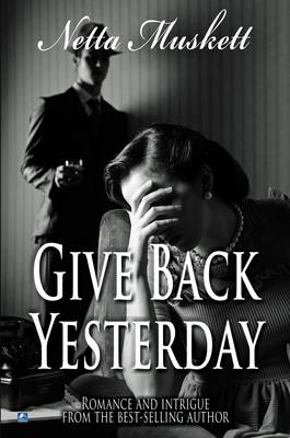 Give Back Yesterday (Paperback)