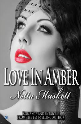 Love In Amber (Paperback)