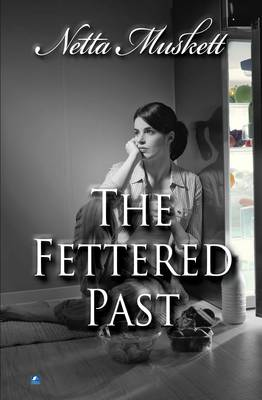 The Fettered Past (Paperback)