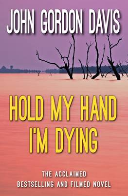Hold My Hand I'm Dying (Paperback)