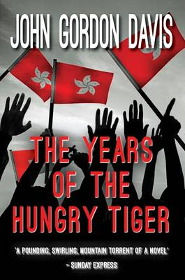 The Years Of The Hungry Tiger (Paperback)