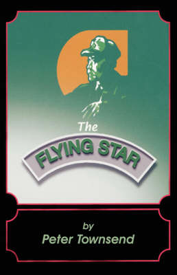 The Flying Star (Paperback)