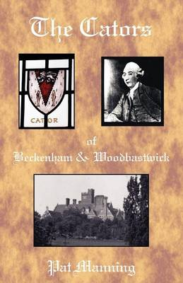 The Cators of Beckenham and Woodbastwick (Paperback)