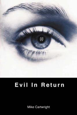 Evil in Return (Paperback)