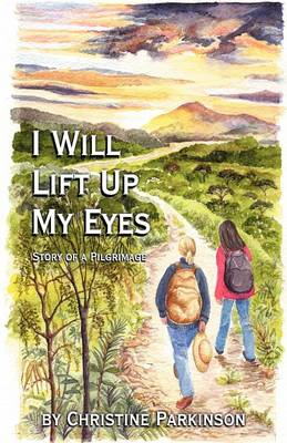 I Will Lift Up My Eyes (Paperback)