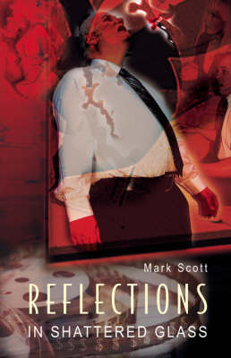 Reflections in Shattered Glass (Paperback)